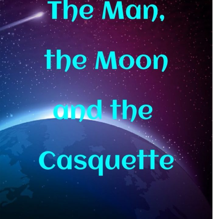 The Man, the Moon and the Casquette cover image