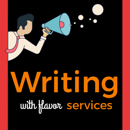 """Writing with flavor services"" flyer for andradasworld.com/services"